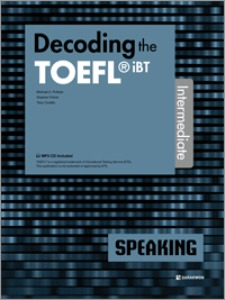 Decoding the TOEFL iBT SPEAKING Intermediate