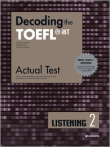 Decoding the TOEFL iBT Actual Test LISTENING 2 (New TOEFL Edition)