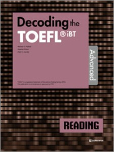 Decoding the TOEFL iBT READING Advanced