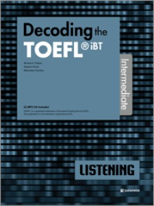 Decoding the TOEFL iBT LISTENING Intermediate