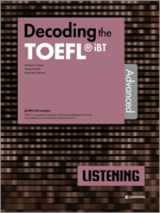 Decoding the TOEFL iBT LISTENING Advanced