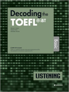 Decoding the TOEFL iBT LISTENING Basic